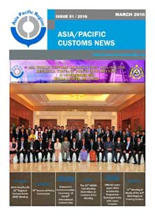 Asia/Pacific Customs News (March 2016) - Issue 51